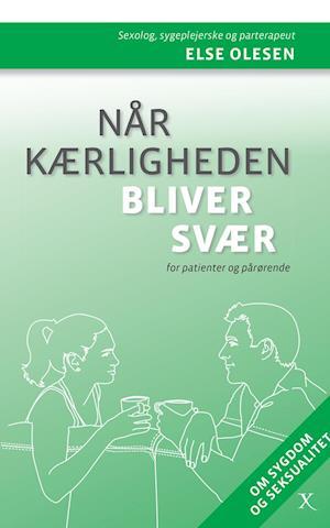 Bog, paperback Når kærligheden bliver svær af Else Olesen