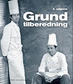 Grundtilberedning (Køkken-, hotel-, restaurantuddannelse)