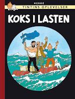 Tintins Oplevelser: Koks i lasten. (Tintins oplevelser)