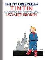 Tintins oplevelser: Tintin i Sovjetunionen - reporteren fra (Tintins oplevelser)