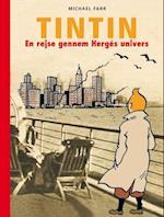 Tintin . en rejse gennem Hergés univers