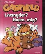 Livsnyder? Hvem, mig? (Garfield, nr. 53)