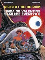 Rejser i tid og rum (Linda og Valentins samlede eventyr)
