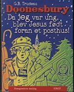 Doonesbury. Da jeg var ung, blev Jesus født foran et posthus! (Doonesbury)
