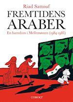 Fremtidens araber- En barndom i Mellemøsten (1984-1985)