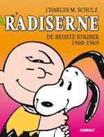 Radiserne- 1960-1969 af Charles M. Schulz