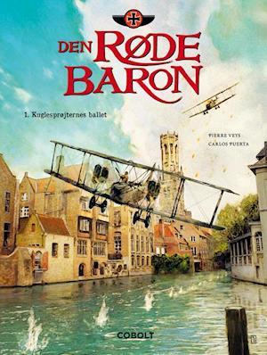 Bog, indbundet Den Røde Baron- Kuglesprøjternes ballet af Pierre Veys