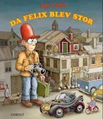 Da Felix blev stor