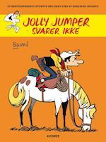 Jolly Jumper svarer ikke (Et ekstraordinært eventyr med Lucky Luke)