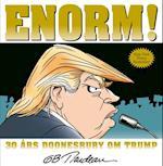 ENORM! 30 års Doonesbury om Trump (Doonesbury)