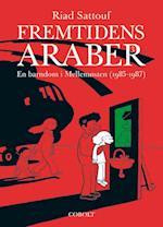 Fremtidens araber- En barndom i Mellemøsten (1985-1987)