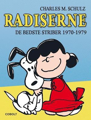 Radiserne- 1970-1979