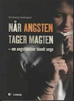 Når angsten tager magten af Per Straarup Søndergaard