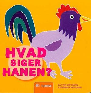Bog indbundet Hvad siger hanen? af Elly van der Linden