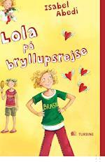 Lola på bryllupsrejse (Serien om Lola, nr. 6)