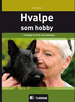 Hvalpe som hobby af Ulla Rønnow