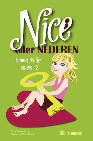 Nice eller nederen af Kirsten Ahlburg