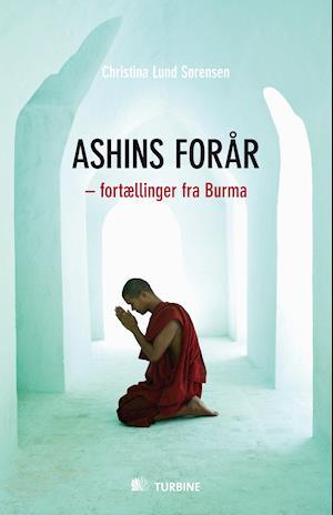 Bog, hæftet Ashins forår af Christina Lund Sørensen