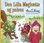 Den Lilla Møghætte og pulven af Rune T. Kidde