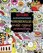 Alvildas kæmpestore krusedulle-male-tegne-aktivitetsbog