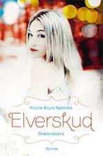 Elverskud - skæbnedans af Nicole Boyle Rødtnes