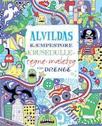 Alvildas kæmpestore krusedulle-tegne-malebog for drenge