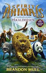 Spirit animals - påkaldelsen (Spirit animals Totemdyrenes saga, nr. 1)