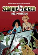 Friske lig (Zombie jæger, nr. 3)