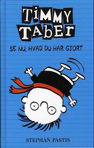 Timmy Taber - se nu, hvad du har gjort