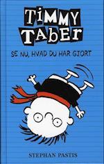 Timmy Taber - se nu, hvad du har gjort (Timmy Taber, nr. 2)