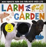 Larm på gården (Min første rør og føl bog med lyd)