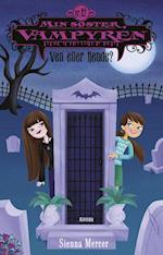 Min søster, vampyren 12: Ven eller fjende? (Min søster, vampyren, nr. 12)