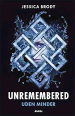 Unremembered 1: Uden minder (Unremembered, nr. 1)