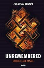 Unremembered 2: Uden glemsel (Unremembered, nr. 2)