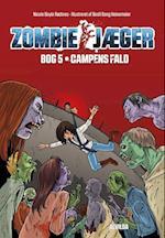 Campens fald (Zombie jæger, nr. 5)