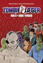 Døde venner (Zombie jæger, nr. 6)