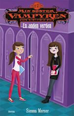 Min søster, vampyren 13: En anden verden (Min søster, vampyren, nr. 13)