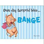 Den dag Leopold blev bange (Leopold)