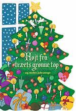 Højt fra træets grønne top - og andre julesange (Bogbillen)