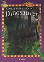 Fantastiske fakta om dinosaurer (Fantastiske fakta)
