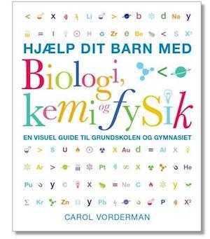 Bog, paperback Hjælp dit barn med biologi, kemi og fysik af Carol Vorderman