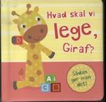 Hvad skal vi lege, Giraf? (Sådan gør man det)