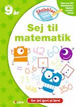 Skoleklar Lektiehjælper: Sej til matematik (Skoleklar Lektiehjælper)