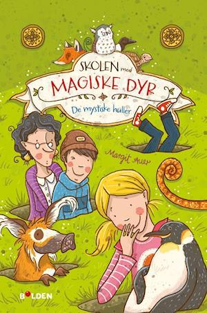 Skolen med magiske dyr - de mystiske huller