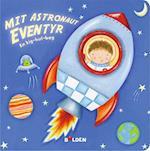 Mit astronaut-eventyr (Kig hul)
