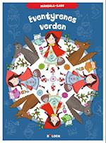 Mandala-sjov: Eventyrenes verden (Mandala sjov)