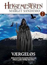 Heksemesteren 07 - Værgeløs (Heksemesteren, nr. 7)