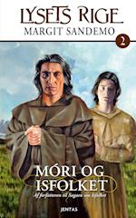 Lysets rige 2 - Móri og Isfolket (Lysets rige, nr. 2)