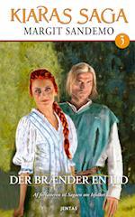 Kiaras saga 3 - Der brænder en ild (Kiaras saga, nr. 3)