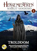 Heksemesteren 01 - Trolddom af Margit Sandemo